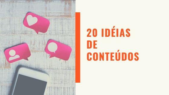 20 idéias de conteúdos para postar nos Stories